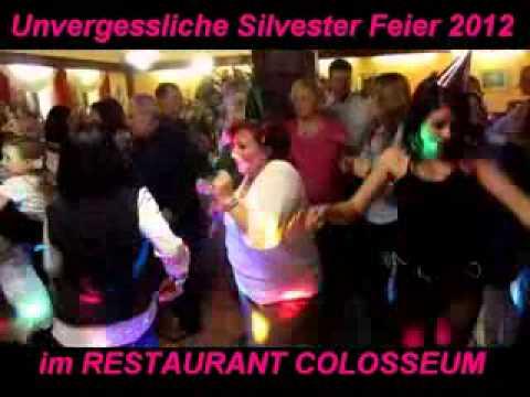 UNVERGESSLICHE SILVESTER FEIER 2012 im RESTAURANT COLOSSEUM NEUSTADT Aisch - Teil 1