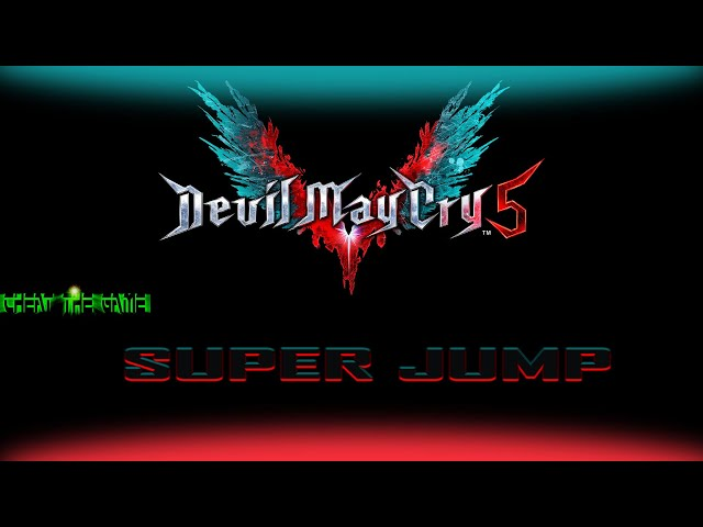 Devil May Cry 5 Super Jump Tutorial