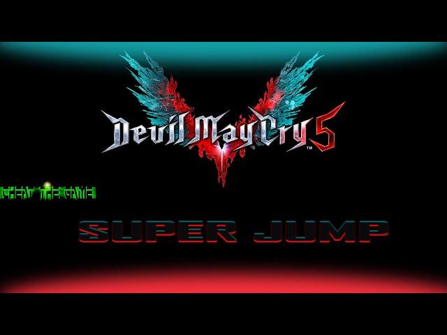 Devil May Cry 5 Super Jump Tutorial