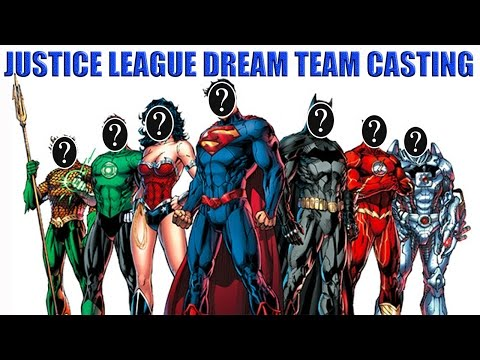 Justice League Dream Team Casting (with Jaeroar)