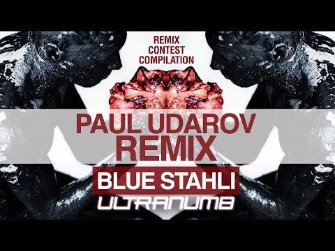Blue Stahli  ULTRAnumb Paul Udarov Remix