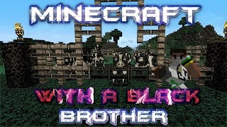 Minecraft With A Black Brother - Cute Baby Cows and Wheat Farm - Ep 8 Thumbnail
