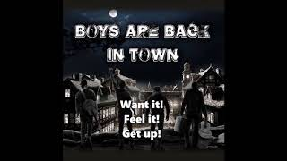 Boys Are Back In Town - Get Up!