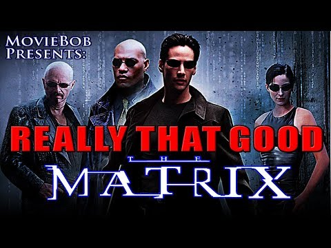 THE MATRIX - Really That Good (RE-UPLOAD)
