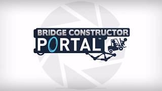 Bridge Constructor Portal Chapter 2 Level 12 Walkthrough Gameplay | Under heavy Fire