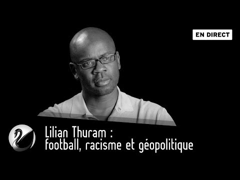 Lilian Thuram : football, racisme et géopolitique [EN DIRECT
