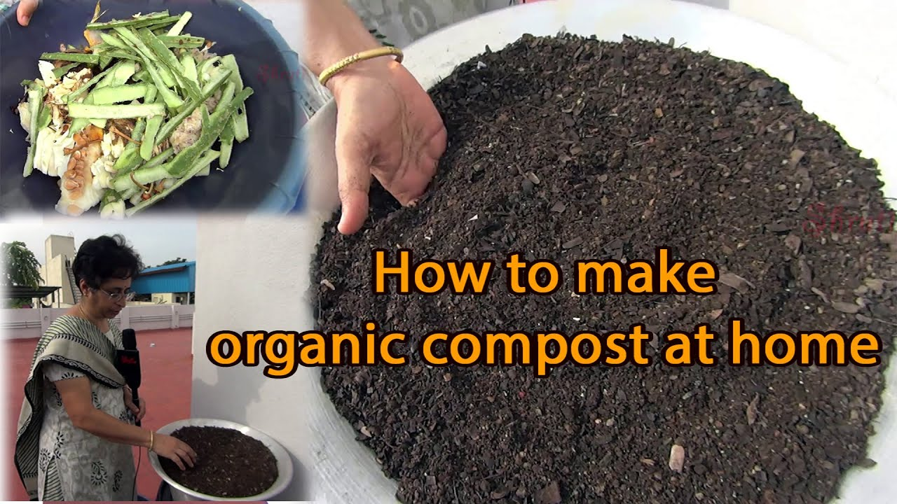 How To Make Organic Compost Fertilizer At Home Youtube