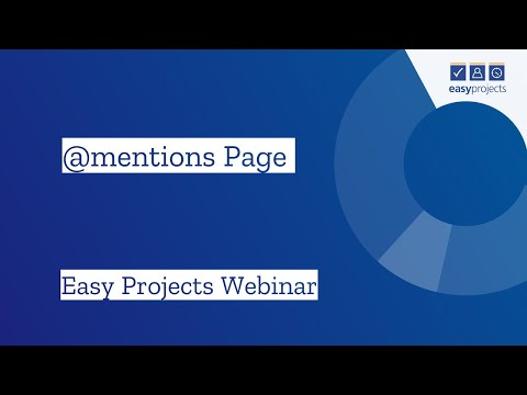 @mentions Page - Easy Projects Webinar