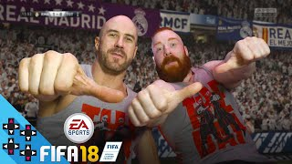THE BAR (CESARO & SHEAMUS) go for EL TORNADO in FIFA 18! - UpUpDownDown Plays