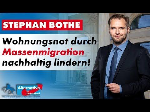 Wohnungsnot durch Massenmigration und Familiennachzug nachhaltig lindern! Stephan Bothe, MdL (AfD)