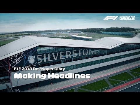 F1 2018 - Make Headlines: Career Developer Diary 1