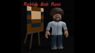 Roblox Bob Ross Season 2 Episode 9