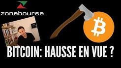 Bitcoin: hausse en vue ?