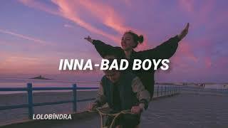 INNA - Bad Boys (Türkçe Çeviri)