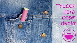 Trucos para coser tela vaquera, mezclilla, denim o  jeans