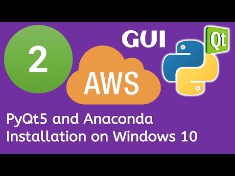 2 PyQt5 Python GUI and AWS Boto3 Tutorial- PyQt5 and Anaconda