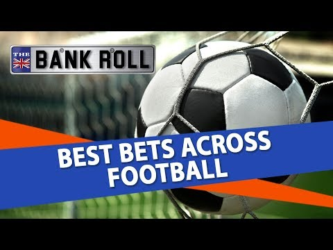 Soccer Betting Free Picks | Best Bets Across Football | Team Bankroll Dec. 28