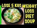 Summer Diet  Plan for Weight Loss | Lose Weight Fast 5kg in 5 days | Weight Loss Soup