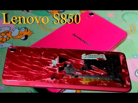 Lenovo S850 Как заменить батарею и крышку из стекла