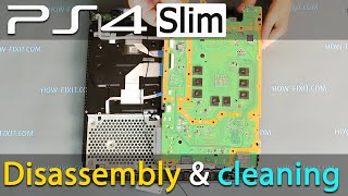 PS4 Slim disassembly, cleaning and replacing thermal paste