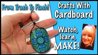 From Trash To Flash - Crafts With Cardboard