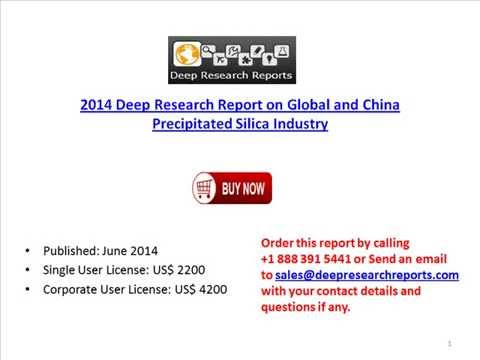 Global and China Precipitated Silica Industry 2014 Deep Research Report