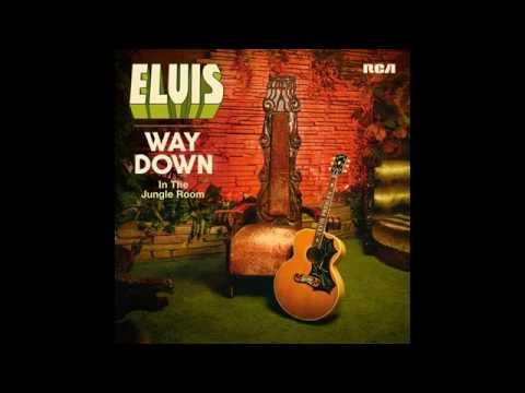Elvis Presley - Way Down In The Jungle Room - 2016