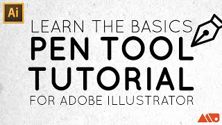 Adobe Illustrator Basics: Pen Tool Tutorial
