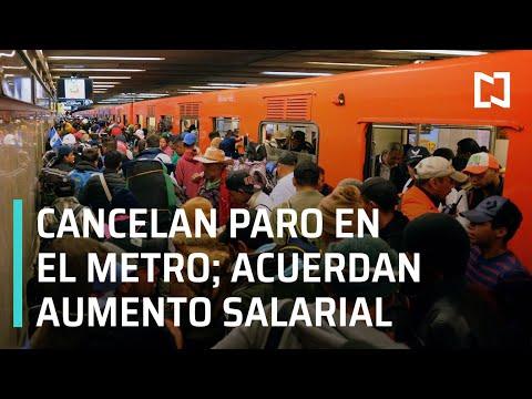 No habrá paro en el Metro de CDMX; trabajadores llegan a un acuerdo salarial - Las Noticias