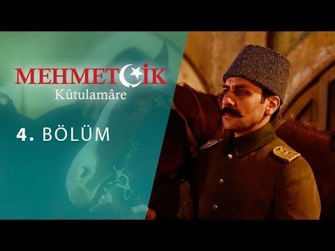 Mehmetçik Kûtulamâre 4.Bölüm