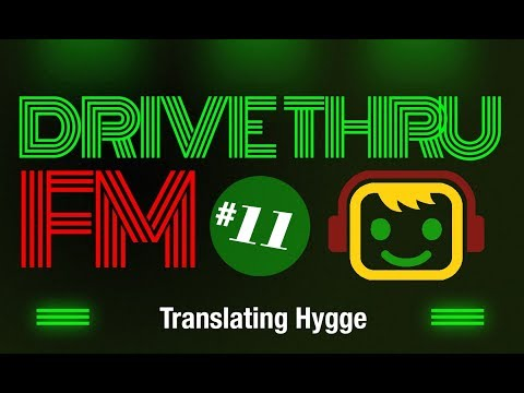 Drive Thru FM #11 - Translating Hygge