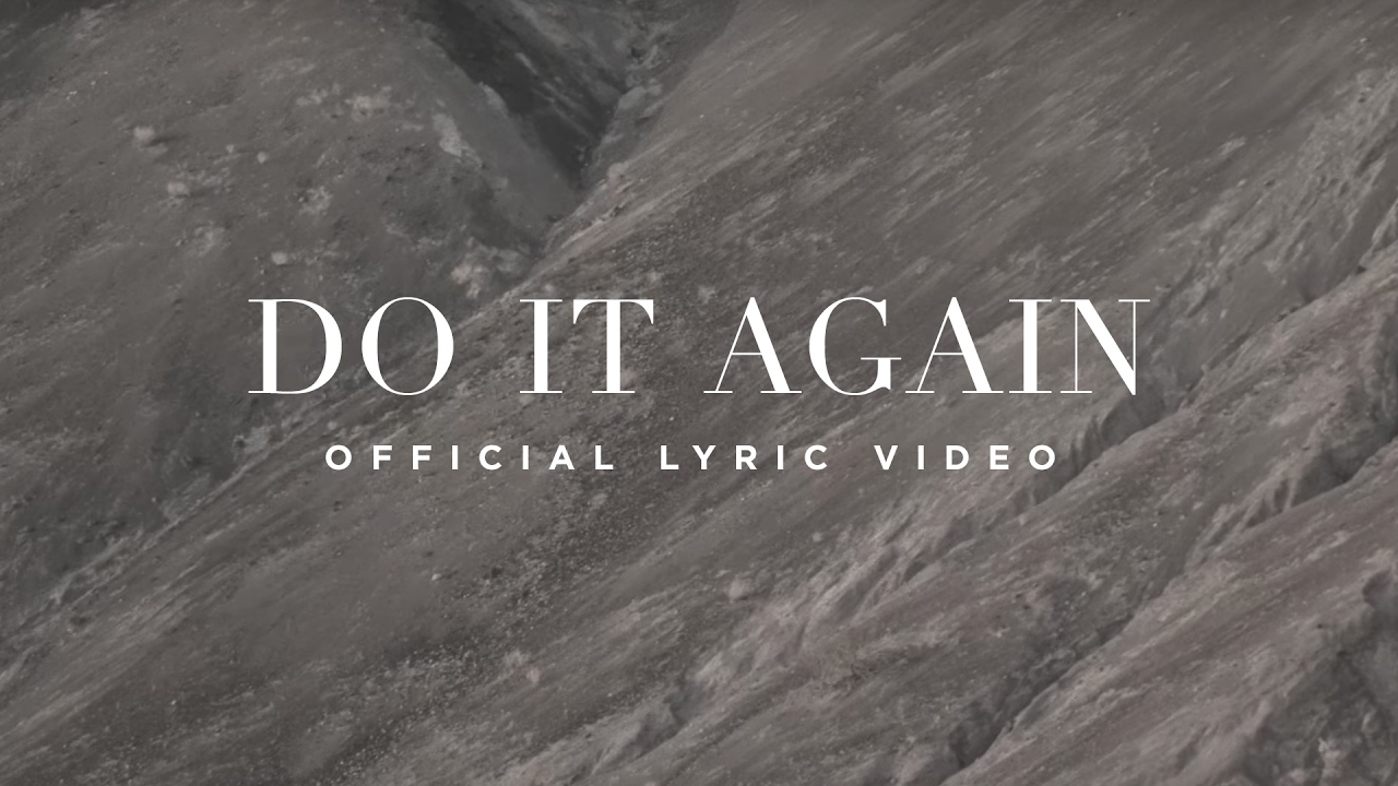 do it again official lyric video elevation worship youtube