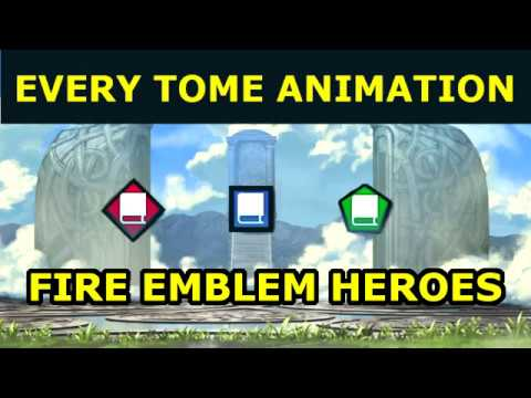 [FEH] Every Tome Animation in Fire Emblem Heroes (as of 4/21/18)