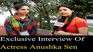 Download Video Exclusive Interview Of Actress Anushka Sen MP3 3GP MP4