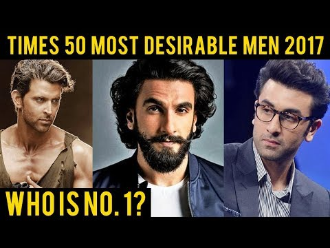 Times 50 Most Desirable Men 2017 | Ranveer Singh BEATS Ranbir Kapoor