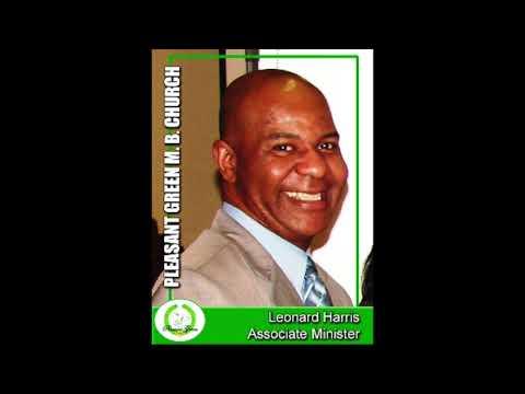 Pleasant Green M.B. Church Sunday School Lesson 5-13-2018, Minister, Leonard Harris