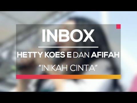 Hetty Koes Endang dan Afifah - Inikah Cinta (Live on Inbox)