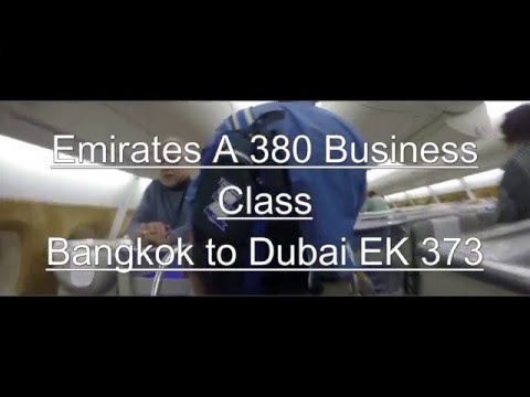 Emirates A 380 Business Class Bangkok to Dubai EK 373