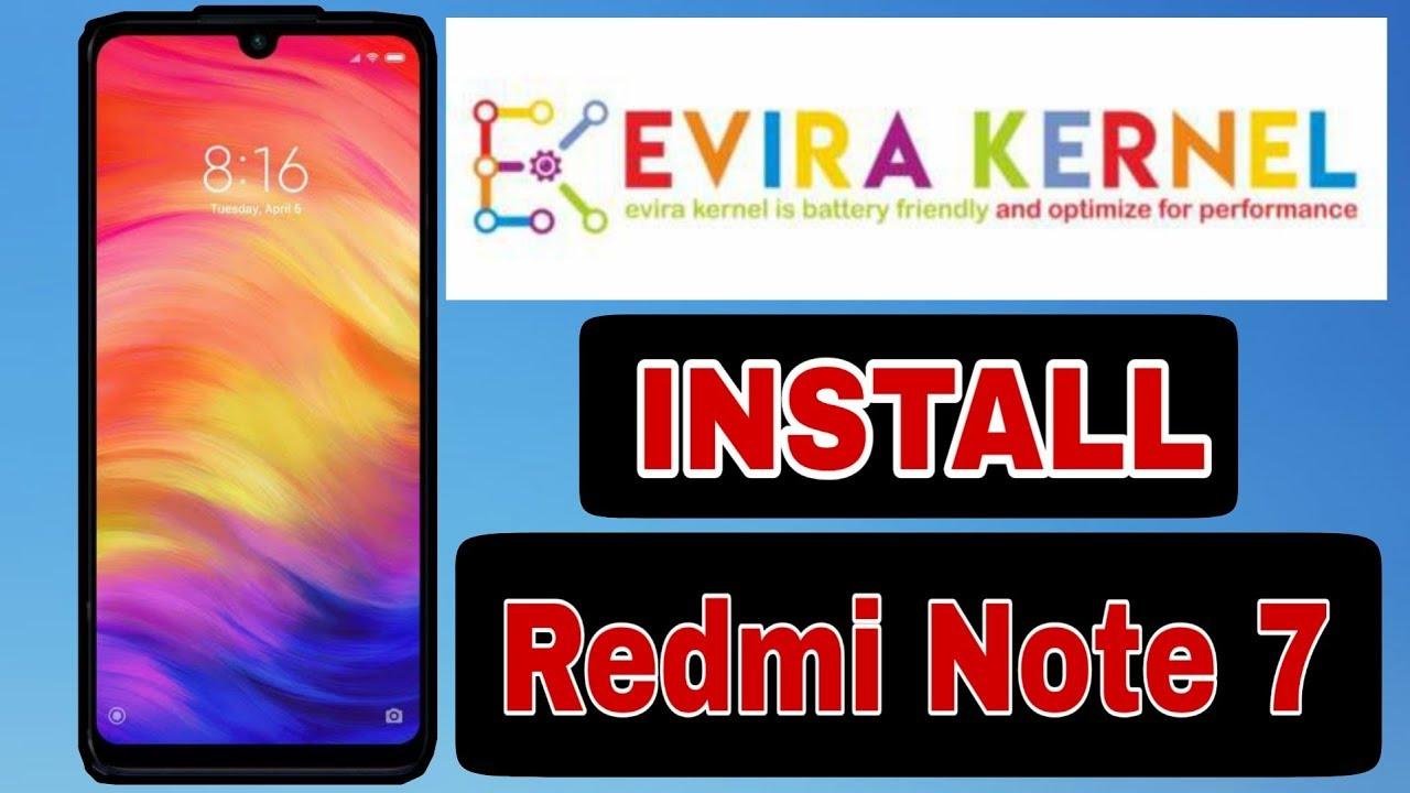 How To Flash Custom Kernel On Redmi Note 7 Evira Kernel Bangla Youtube