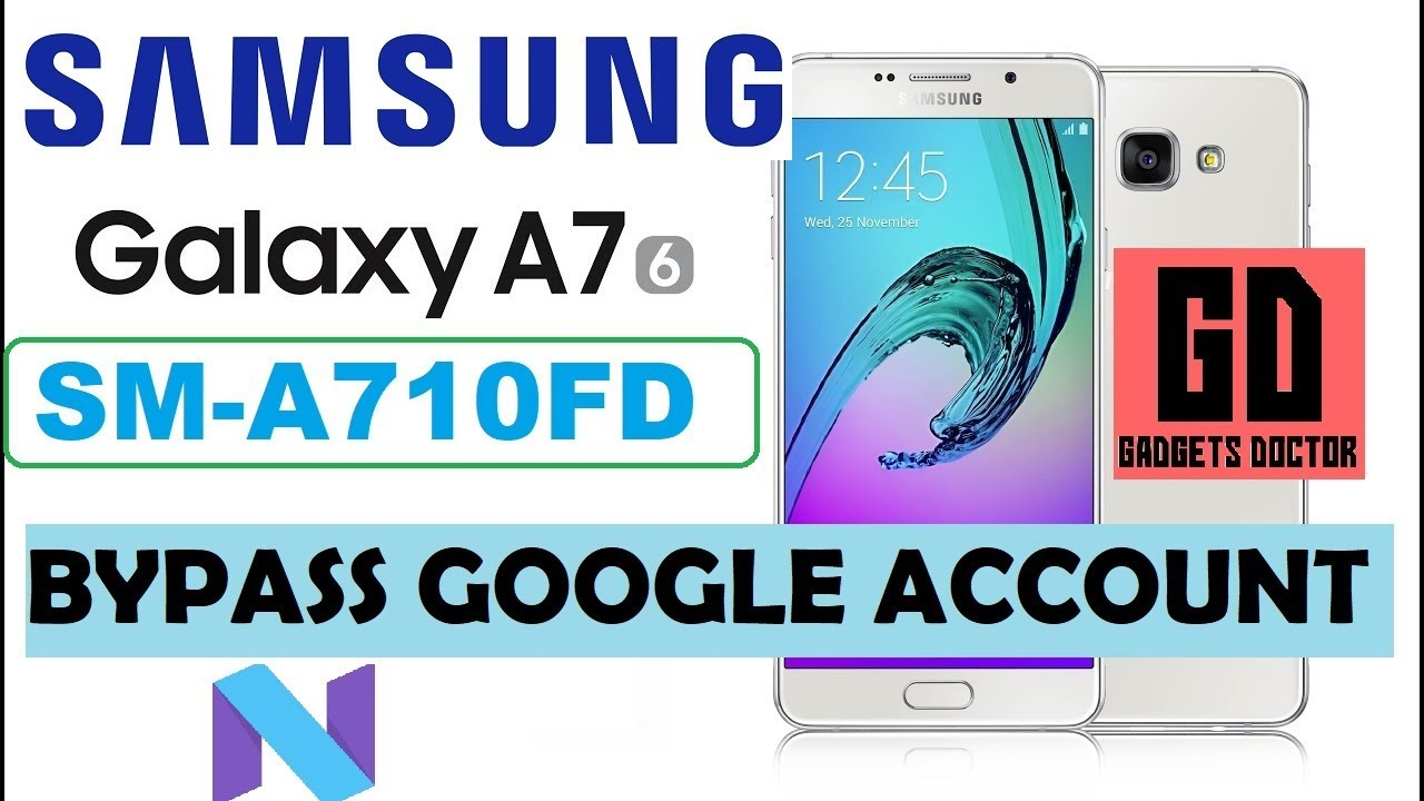 Bypass FRP Google Account For Samsung A7 (2016) SM-A710FD | Android -7 X X  | Latest Patch | 2017