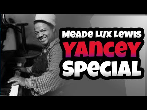 Eeco   Yancey Special -- Meade Lux Lewis