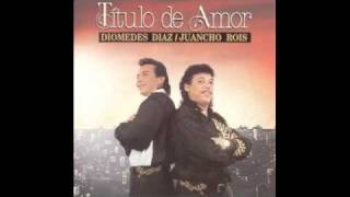 Diomedes Díaz - Necesito tu amor