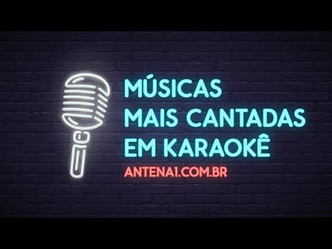 Video - MÚSICAS MAIS CANTADAS EM KARAOKÊS - ANTENA 1