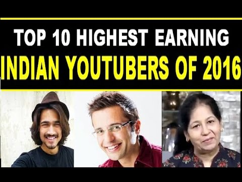 Top 10 Richest Indian youtuber of year 2016