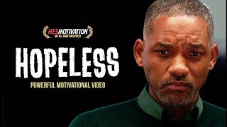 Watch THIS WHEN YOU ARE HOPELESS - Best Motivational Videos Compilation