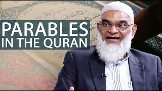 Are Parables Found in the Quran? | Dr. Shabir Ally