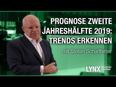 Prognose 2. Jahreshälfte 2019: Trends Erkennen - Interview Mit Stefan Scharffetter   LYNX Fragt Nach