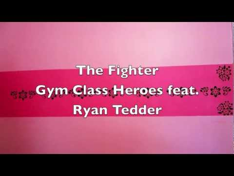 The Fighter Gym Class Heroes