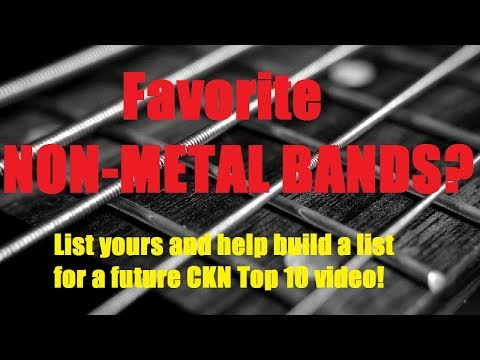 Favorite NON METAL BANDS? Your Lists Needed!!