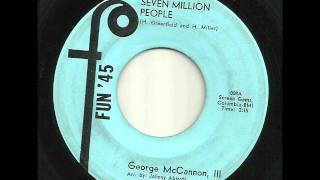 GEORGE McCANNON III -  Seven Million People